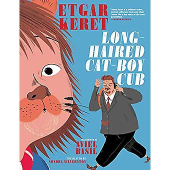 Long-haired Cat-boy Cub by Etgar Keret - 9781609809317 Book