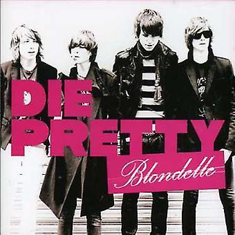 Blondelle - Die Pretty [CD] USA import