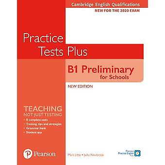 Cambridge English Qualifications - B1 Preliminary for Schools Practice