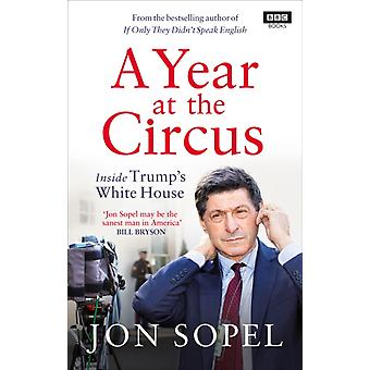 A Year At The Circus by Jon Sopel