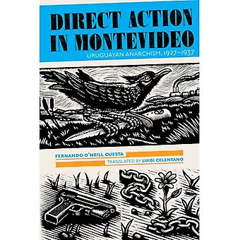 Direct Action In Montevideo by Fernando O Neill Cuesta