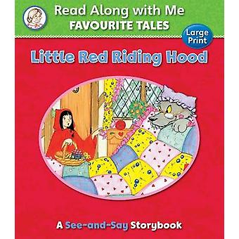 Little Red Riding Hood by Grimm & JacobGrimm & Wilhelm