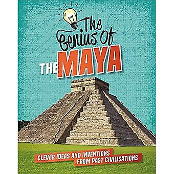 The Genius of: The Maya: Clever Ideas and Inventions� from Past Civilisations (The Genius of)