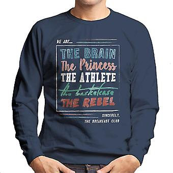 The Breakfast Club We Are The Brain The Princess The Athlete Men's Sweatshirt