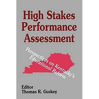 High Stakes Performance Assessment - Näkökulmia Kentucky & apos, s Kouluttaa