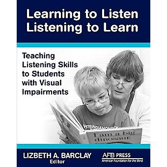Learning to Listen by Lizbeth a Barclay - 9780891284918 Book
