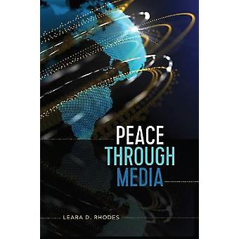 Pace attraverso i media