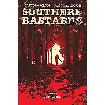 Bâtards du Sud Volume 4