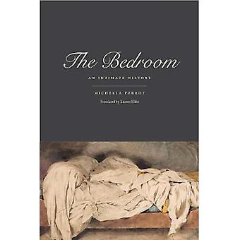 The Bedroom - An Intimate History