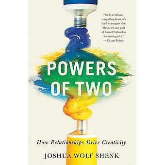 Powers of Two-tekijä Joshua Wolf Shenk & Shenk