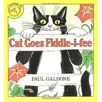 Cat Goes FiddleiFee by Paul Galdone