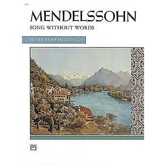 Canções sem palavras. Completo para Piano
