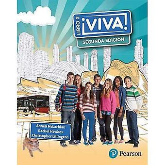 Viva 2 Segunda edicion pupil book (Viva!)