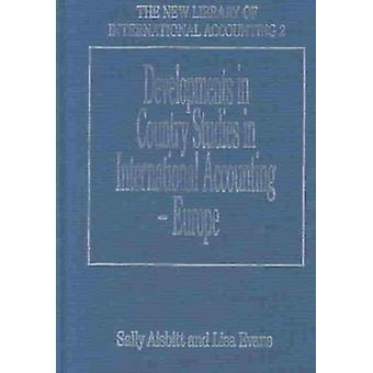 Developments in Country Studies in International Accounting  Europe The New Library of International Accounting series