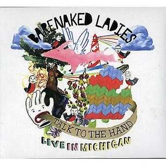 Barenaked damer - snakk til hånden: bor i Michigan [DVD] USA import