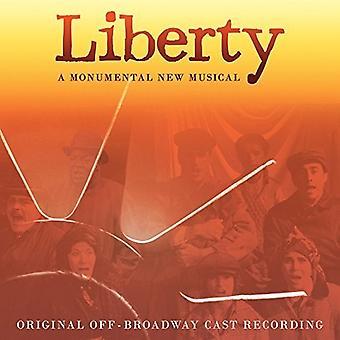 Original Off-Broadway Cast - Liberty: A Monumental New Musical / O.C.R. [CD] USA import