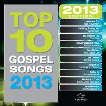 Maranatha! Gospel - Top 10 Gospel Songs 2013 [CD] USA import