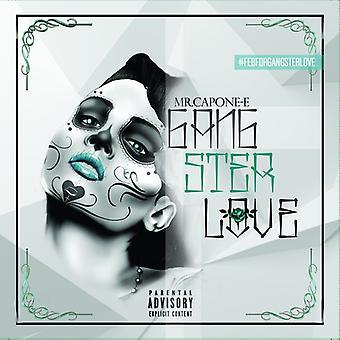 Mr. Capone E - Gangster Love [CD] USA import