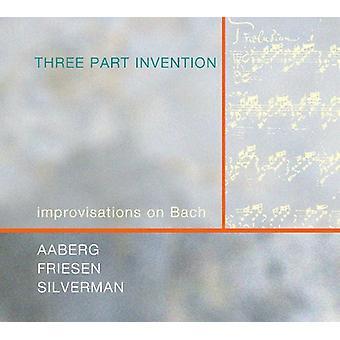 Aaberg, Philip & Friesen/Silverman - drie Part Invention [CD] USA import