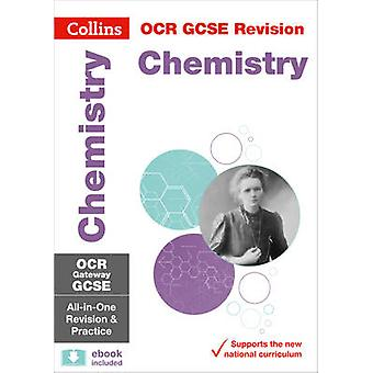 OCR Gateway GCSE Chemistry All-in-One Revision and Practice by Collin
