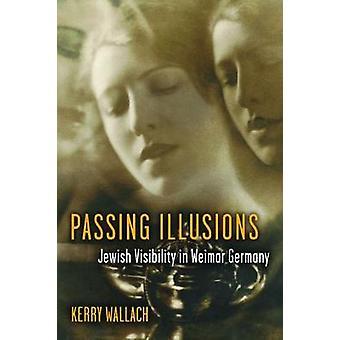 Passerer illusioner - jødiske synlighed i Weimartyskland af Kerry Walla