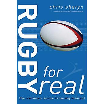 Rugby for Real - The Common Sense Training Manual by Chris Sheryn - 97