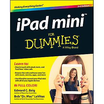 iPad Mini For Dummies (3a edizione riveduta) di Edward C. Baig - Bob L