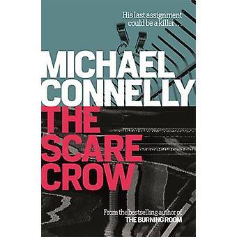 De Scarecrow door Michael Connelly - 9781409157281 boek