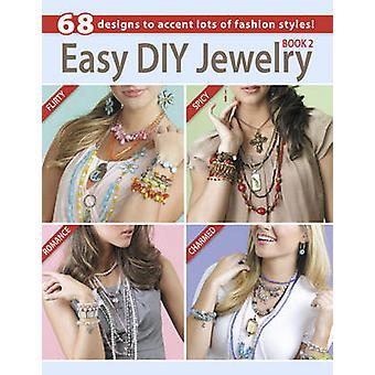 Enkel DIY smycken - 68 mönster att Accent massor av mode stilar! -Bk.2
