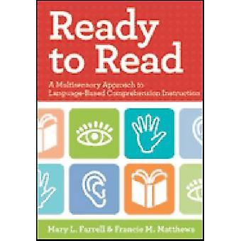 Klaar om te lezen - een multisensorische benadering van taal gebaseerde Comprehensio