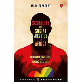Seksualiteit en sociale rechtvaardigheid in Afrika - Rethinking homofobie en voor