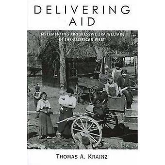 Levering Aid - implementering progressiv Era velferd i amerikanske