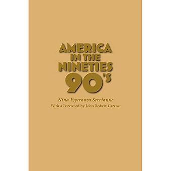 Ameryka w latach dziewięćdziesiątych (Ameryka w XX wieku)