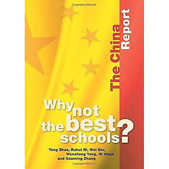 Why Not the Best Schools?: Case Studies: China