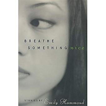 Quelque chose de bien respirer: Histoires (série de la littérature occidentale)