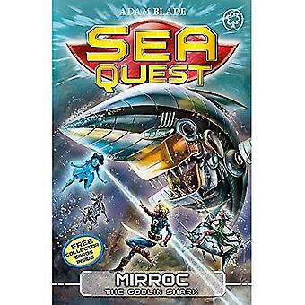 Mirroc de Goblin haai: boek 27 (zee Quest)