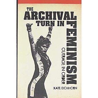 De archivering Turn in het feminisme: verontwaardiging in volgorde