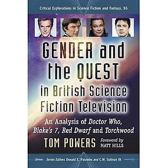 Gender en de Quest in Britse sciencefiction televisie: een analyse van de Doctor Who, Blake's 7, Red Dwarf en...