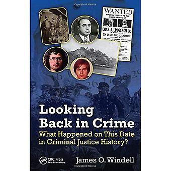 Ser tilbake i kriminalitet: Hva skjedde på denne datoen i Criminal Justice historie?