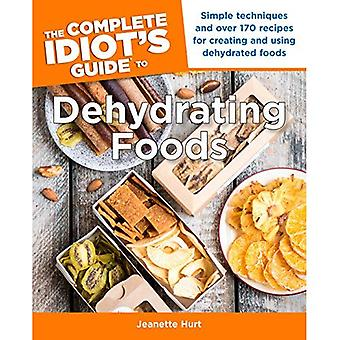 The Complete Idiot's Guide to Dehydrating Foods (Complete Idiot's Guides (Lifestyle Paperback))