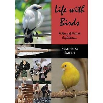 Livet med fåglar: en berättelse om ömsesidigt utnyttjande