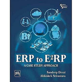 Affärssystem till E2RP: en fallstudie strategi