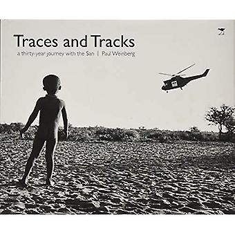 Traces and tracks: A thirty year journey with the San