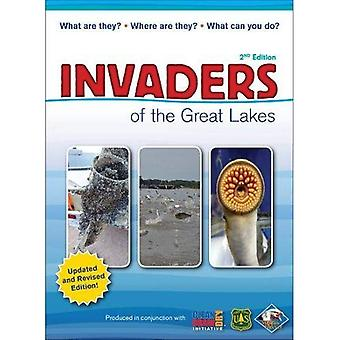 Invaders of the Great Lakes: Invasive Species and� Their Impact on You