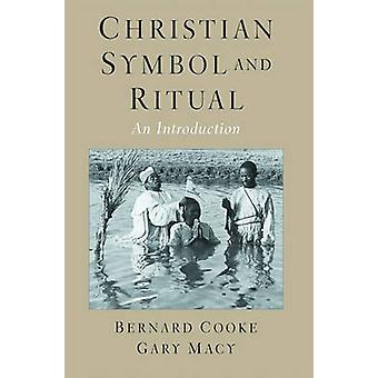 Christian Symbol and Ritual An Introduction by Cooke & Bernard