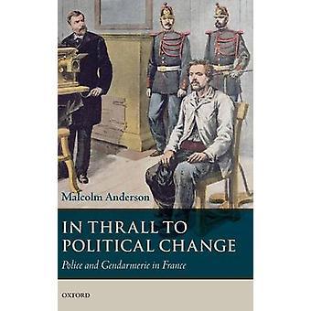 إيرانية للتغيير السياسي الشرطة والدرك في فرنسا من قبل مالكولم آند أندرسون