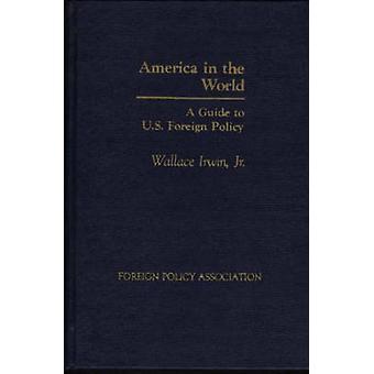 America nel mondo di una breve guida alla politica estera da Unknown
