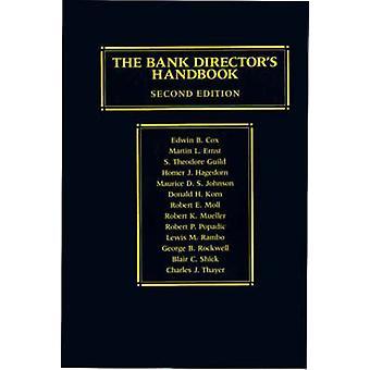 The Bank Directors Handbook Second Edition by Cox & Edwin B.