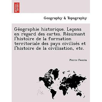 . Geographie היסטורי . לאסירים מתייחסים לאלה Resumant היסטורייר דה לה היווצרות משלם את התרבות של התרבות ועוד על ידי Foncin & פייר