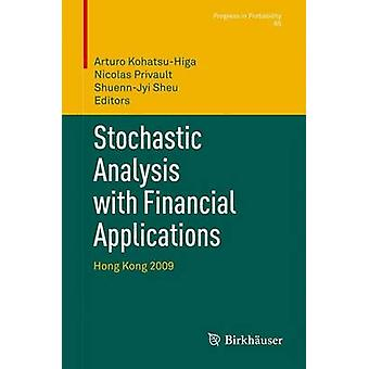 Stokoattinen analyysi rahoitus sovelluksiin Hong Kong 2009 mukaan & Arturo